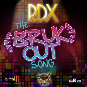 RDX_THE_BRUK_OUT_SONG